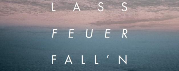 "CD – ""Lass Feuer fall'n!"""